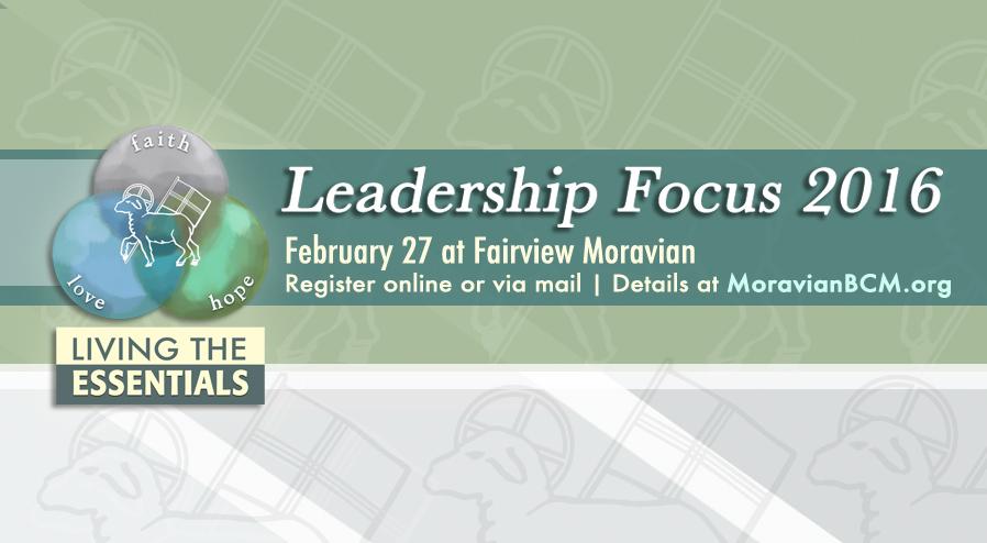 Leadership focus union cross moravian church